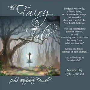 The Fairy In The Tale by Julie Elizabeth Powell