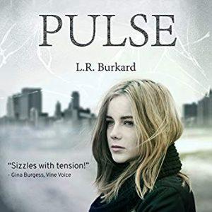 PULSE by L.R. Burkard