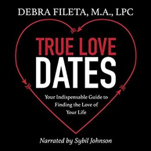 True Love Dates by Debra Fileta